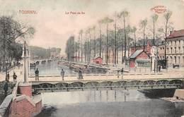Tournai Le Pont De Fer - Avec Douanier - Tournai