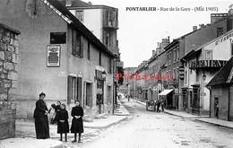 PONTARLIER - Retirage D'une Photo à Partir De La Plaque De Verre Originale. La Rue De La Gare. Format 9x14. 2 Scan. - Pontarlier