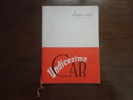 GIORNALE  NUMERO UNICO CORSO ADDESTRAMENTO RECLUTE PRIMO SCAGLIONE CLASSE 1928-CASERMA SCIANNA PALERMO - Italiano