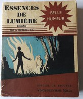 SCOUTISME - ESSENCE DE LUMIERE Roman De A. HUBLET, S.J. - DESCLEE DE BROUWER - Scouting