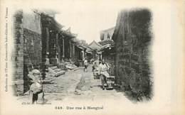 TONKIN  MONGTZE  Une Rue             INDO,319 - Vietnam