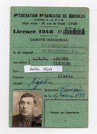 CARTE LICENCE DE 1948 - FEDERATION FRANCAISE DE BOULES - CLUB A.S.B AGADIR TLEMCEN - BOULISTE POINTEUR - Other