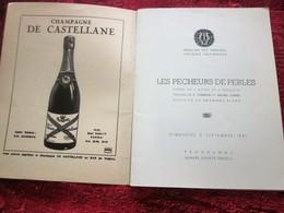LES PECHEURS DE PERLES  PEARL 1951 PROGRAMME THÉÂTRE NATIONAL OPÉRA COMIQUE DE PARIS-PUBS-PHOTOS COMÉDIEN ARTISTE-DANSE - Programmes