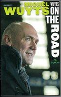 Michel Wuyts On The Roads  Wielerverslaggever Koers Wielrennen Sport 189 Blz - Books, Magazines, Comics