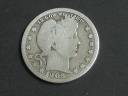 Etats-Unis -USA -  Quarter Dollar 1906 D - Barber-  United States Of America  *** ACHAT IMMEDIAT *** - Émissions Fédérales