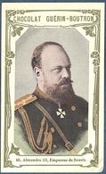 Chromo Chocolat Guerin-Boutron Livre D'or Célébrités Contemporaines - 41 Alexandre III Empereur De Russie - Guérin-Boutron