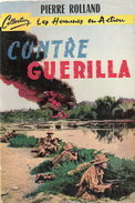 CONTRE GUERILLA  HOMMES ACTION GUERRE INDOCHINE CHEF COMMANDO POSTE CHASSEURS CAMBODGIENS - Livres