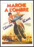 Carte Postale (cinéma Affiche Film) Marche à L'ombre (Gérard Lanvin - Michel Blanc) (moto Yamaha) - Affiches Sur Carte