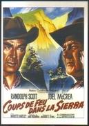 Carte Postale Ill. Roger Soubie (cinéma Affiche Film Western) Coups De Feu Dans La Sierra (Randolph Scott - Joel McCrea) - Affiches Sur Carte