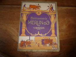 1929 Rare Catalogue Général Illustré Des Etablissements MERLIN & Cie à Vierzon (Cher) - France