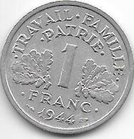 France 1 Franc 1944 C  Km 902.3  Xf - Francia