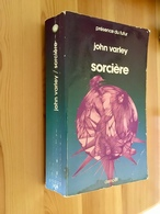 PRÉSENCE DU FUTUR N° 308  SORCIÈRE  John VARLEY - Denoël