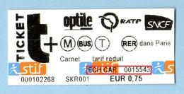 Ticket RATP ECH CAR EUR 0.75 Billet Echange Gratuit Métro SNCF Optile - Europe