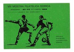 ANCONA :  Cartolina Tema CALCIO - VIII Mostra Filatelica Dorica - NON VIAGGIATA  20/23 Ottobre 1966 - Calcio