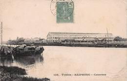 CPA - Tonkin - Haiphong - Casernes - Vietnam