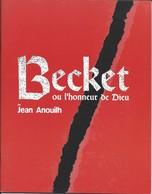 Livret De La Pièce BECKET Ou L'honneur De Dieu De Jean Anouilh Avec Bernard GIRAUDEAU - 2000 - Programmes