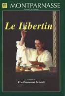 Livret De La Pièce Le Libertin De Eric-Emmanuel Scmitt Avec Bernard Giraudeau - Théâtre Monparnasse - 1997 - Theatre