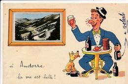 Carte Humoristique Souvenir D' Andorre  Illustrateur Jean De Preissac ( Alcool Ivresse ) - Andorra