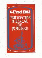 Autocollant , MUSIQUE ,1983, Printemps Musical De POITIERS - Autocollants