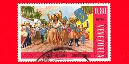 VENEZUELA - Usato - 1966 - Danze  Popolari - Chimbanguele - 0.80  - P.aerea - Venezuela