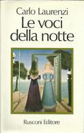 CARLO LAURENZI - Le Voci Della Notte. - Novelle, Racconti