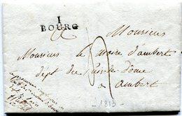 AIN De BOURG LAC Du 9/2/1813 Bel En Tête Linéaire 27x10 Taxe De 4 Pour AMBERT+ Signature Du Procureur Impérial - 1801-1848: Precursors XIX