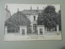 ALLIER MONTLUCON LE LYCEE - Montlucon
