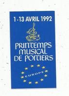Autocollant , MUSIQUE ,1992, Printemps Musical De POITIERS - Stickers
