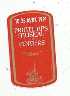 Autocollant , MUSIQUE ,1991, Printemps Musical De POITIERS - Adesivi