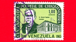 VENEZUELA - Usato - 1966 - 100 Anni Dell'ospedale Di Chiquinquira, Maracaibo - Dr. M. Dagnino (Fondatore) - 1.00 - Venezuela