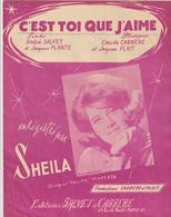 ( GEO2) C' EST TOI QUE J' AIME , SHEILA  , Paroles ANDRE SALVET & JACQUES PLANTE , Musique CLAUDE CARRERE - Partitions Musicales Anciennes