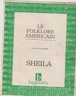 ( GEO2)LE FOLKLORE AMERICAIN  , SHEILA   , Paroles CLAUDE CARRERE   , Musique  NICK WOODS - Partitions Musicales Anciennes