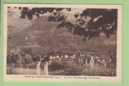 LE PORT SAINT GERVAIS : Le Pont Et La Montagne Des Ecouges. 2 Scans. Edition Faurie - Francia