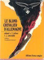 LE BLOND CHEVALIER D ALLEMAGNE  E. HARTMANN PILOTE CHASSE LUFTWAFFE  AS 352 VICTOIRES - 1939-45