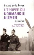 EPOPEE NORMANDIE NIEMEN MEMOIRES DE LA POYPE FFL FAFL PILOTE CHASSE RUSSIE URSS - 1939-45