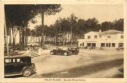 -dpts Div-ref-AJ248- Gironde - Pilat Plage - Grande Place Haïtza - Carte Bon Etat - - France