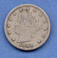 USA --   5 Cents 1904  - Km # 112 - état  B+ - Emissioni Federali