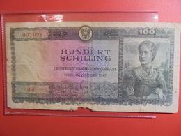 AUTRICHE 100 SCHILLING 1947 CIRCULER(B.1) - Autriche