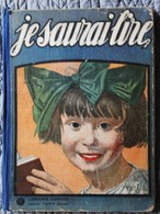"""Robert Sallès - """" Je Saurai Lire """" - ALPHABET  Méthodique Et Amusant Par Un Papa - Librairie Garnier - ( 1929 ) . - Bücher, Zeitschriften, Comics"""