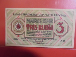 LETTONIE-RIGA 3 RUBLI 1919 SERIE AB PEU CIRCULER/NEUF. RARE !(B.1) - Latvia