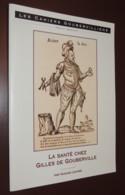 La Santé Chez Gilles De Gouberville / Hugues LEVARD - Cahiers Goubervilliens - Books, Magazines, Comics