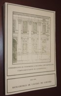 Conservation Du Patrimoine & Création Contemporaine : Complémentarité...  1981 - Books, Magazines, Comics