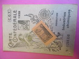 Parfumerie/Carte Syndicale 2 Volets/Carte Confédérale/CGT/Fédération Des Industries Chimiques/Suzanne CANU/1939   VPN182 - Documentos Antiguos