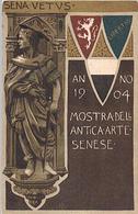 SIENA - MOSTRA DELL'ANTICA ARTE - 1904 - Siena