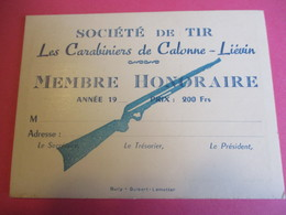 Carte Vierge De Membre Honoraire/ Société De Tir/ Les Carabiniers De Calonne-Liévin/Pas De Calais/Vers 1920-1940  VPN180 - Sports