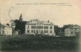BELGIQUE   Sanatorium  Autreppe Sainte Marie Par ORMEIGNIES - Belgique