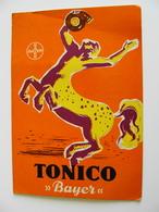 TONICO BAYER   DOTT BARI   CARTA ASSORBENTE  PUBBLICITA FARMACEUTICA  ITALY ITALIE ARCH CATAL. 4 PAG3 - Blotters