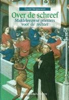 Over De Schreef - Middeleeuwse Priesters Voor De Rechter - Livres, BD, Revues