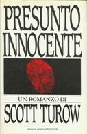 SCOTT TUROW - Presunto Innocente. - Gialli, Polizieschi E Thriller