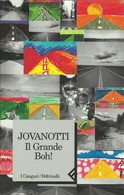 JOVANOTTI - Il Grande Boh ! - Novelle, Racconti